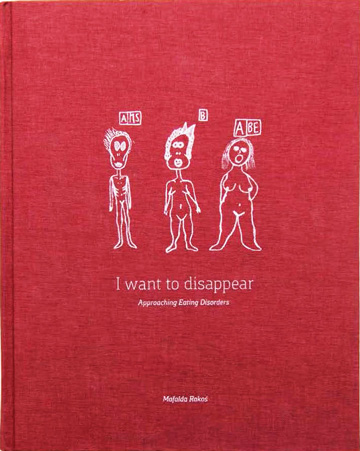 Mafalda Rakos - I want to disappear